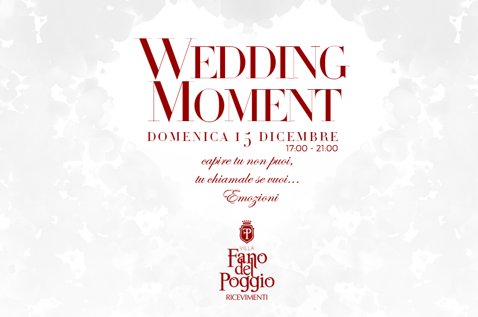 Wedding Moment – 15 Dicembre 2019